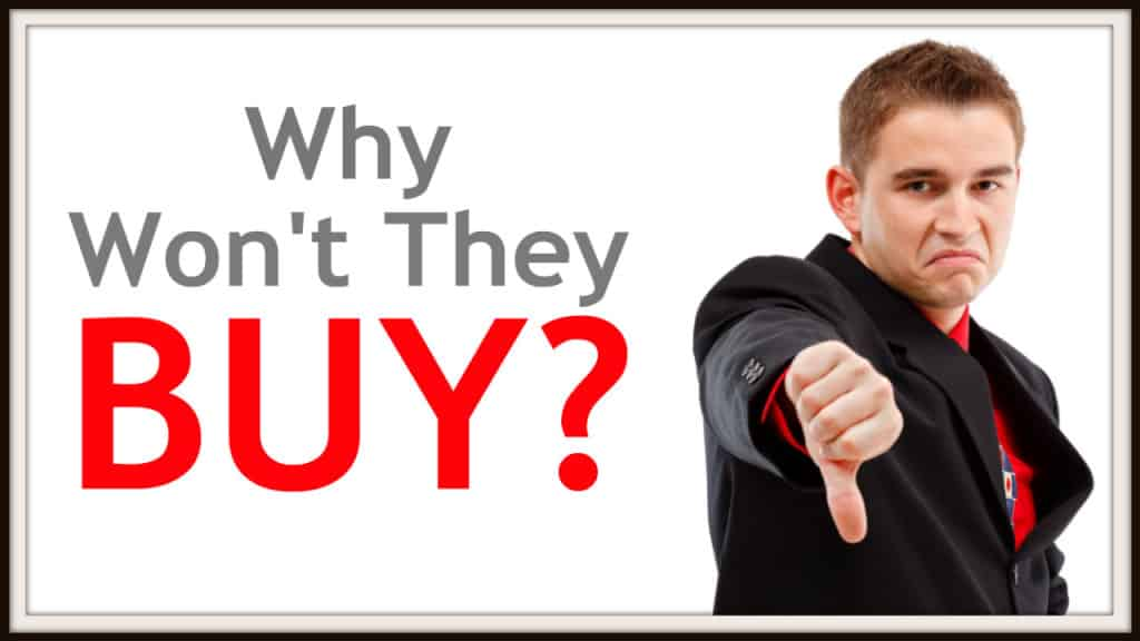 Best Sales Tip: How to know why the customer won't buy