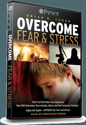 Overcome Fear & Stress